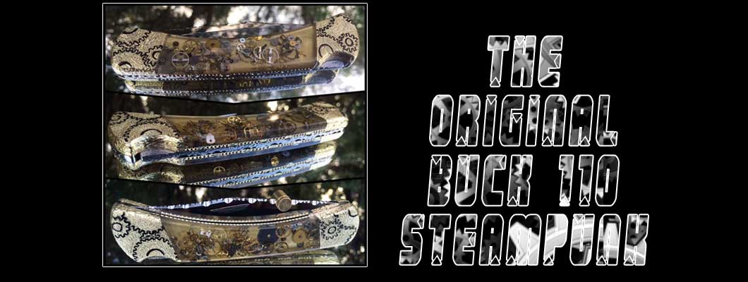 The Original Buck 110 Steampunk Knife