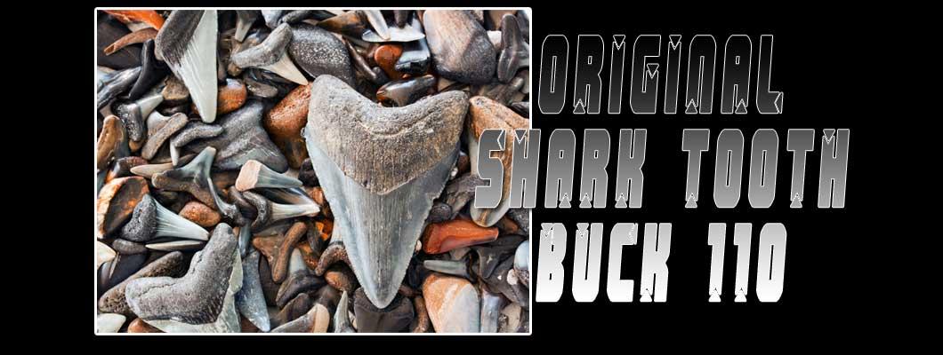 The Original Shark Tooth Buck 110